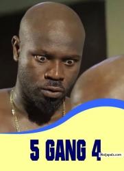 5 GANG 4