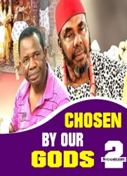 CHOSEN BY OUR GODS 2