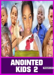 ANOINTED KIDS 2