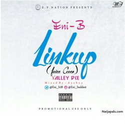 Link Up (Juice cover) by Eni B ft Alley Dre