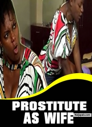 PROSTITUTE AS WIFE