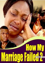 How My Marriage Failed 2