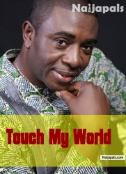 Touch My World