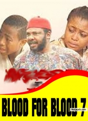 BLOOD FOR BLOOD 7