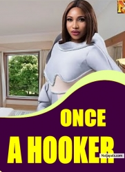 ONCE A HOOKER