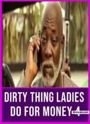 DIRTY THING LADIES DO FOR MONEY 4
