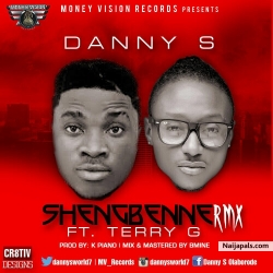 Shengbenne (Remix) by Danny S Ft Terry G