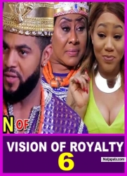 VISION OF ROYALTY 6