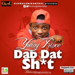 Dab That Sh*t by ung Prince