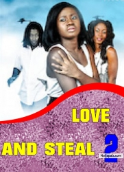 LOVE AND STEAL 2