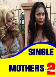 SINGLE MOTHERS 2
