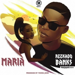 Maria by Reekado Banks