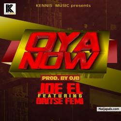Oya Now by Joel