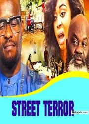 STREET TERROR