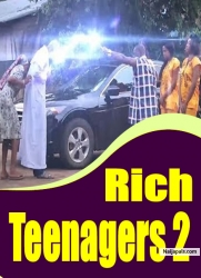 Rich Teenagers 2