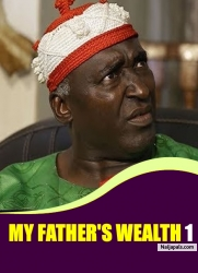 My Father's Wealth 1