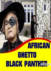 AFRICAN GHETTO BLACK PANTHER