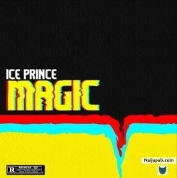 Magic by Ice Prince (Prod. by Deevee)