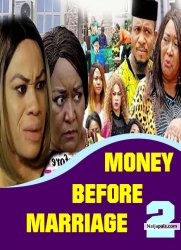 MONEY BEFORE MARRIAGE 2