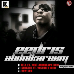 New Edo by Eedris Abdulkareem
