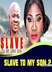 SLAVE TO MY SON 2