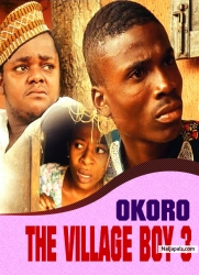 OKORO THE VILLAGE BOY 3