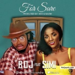 For Sure by BOJ Ft. Simi