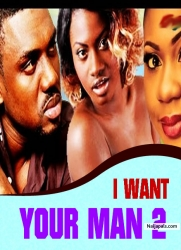 I WANT YOUR MAN 2
