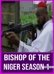 BISHOP OF THE NIGER SEASON 1