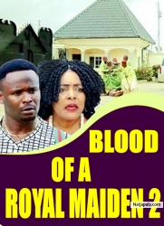BLOOD OF A ROYAL MAIDEN 2