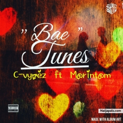 Bae tunes by C vybez ft Morintom