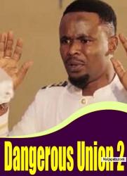 Dangerous Union 2
