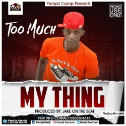 My thing (prod by jake on the beat) by Too Much