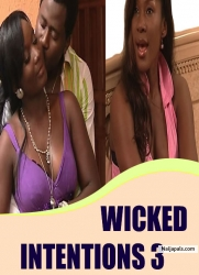 WICKED INTENTIONS 3