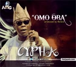 Omo Oba by Cypha