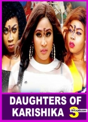DAUGHTERS OF KARISHIKA 3