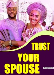 TRUST YOUR SPOUSE