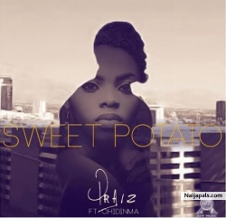 Sweet Potato by Praiz ft. Chidinma