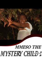 MMESO THE MYSTERY CHILD 2