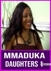 Mmaduka Daughters 1