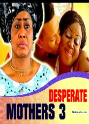 DESPERATE MOTHERS 3