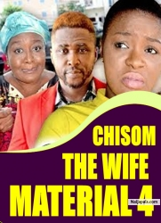 CHISOM THE WIFE MATERIAL 4
