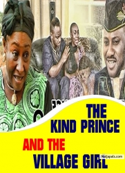 THE KIND PRINCE AND THE VILLAGE GIRL