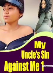 My Uncle's Sin Against Me 1