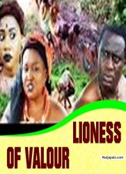 LIONESS OF VALOUR