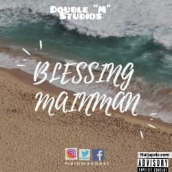 blessings by mainman