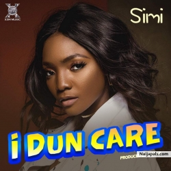 I Dun care by Simi