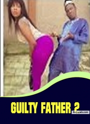 GUILTY FATHER 2