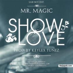 Show Love by Mr Magic
