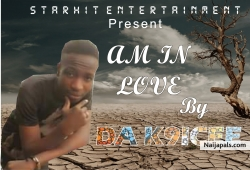 Am in love by Da k 9icee ft T Black